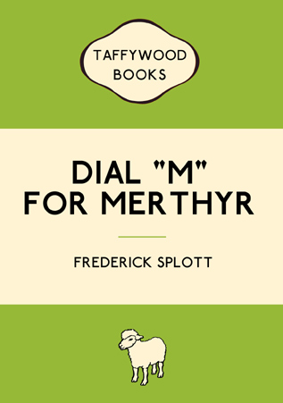 Dial 'M' For Merthyr Card