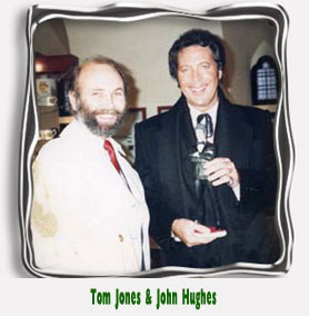 Tom Jones & John Hughes